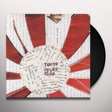 Tokyo Police Club LESSON IN CRIME Vinyl Record