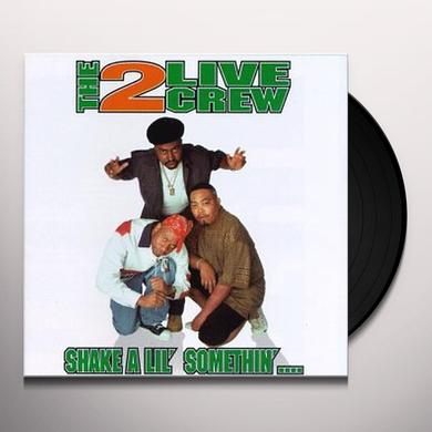 2 Live Crew SHAKE A LIL SOMETHIN Vinyl Record