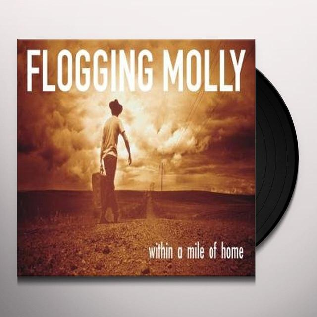 Flogging Molly WITHIN A MILE OF HOME Vinyl Record - Limited Edition, Reissue