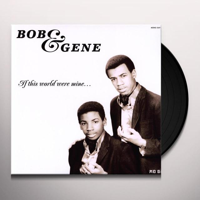 Bob & Gene IF THIS WORLD WERE MINE Vinyl Record