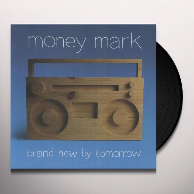 Money Mark BRAND NEW BY TOMORROW Vinyl Record