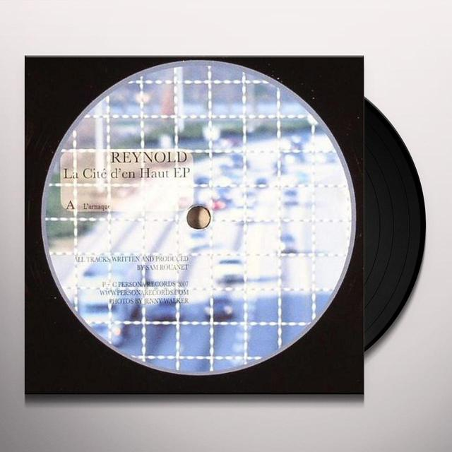 Reynold CITE D'EN HAUT (EP) Vinyl Record