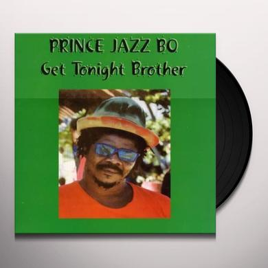 Prince Jazzbo GET TONIGHT BROTHER Vinyl Record