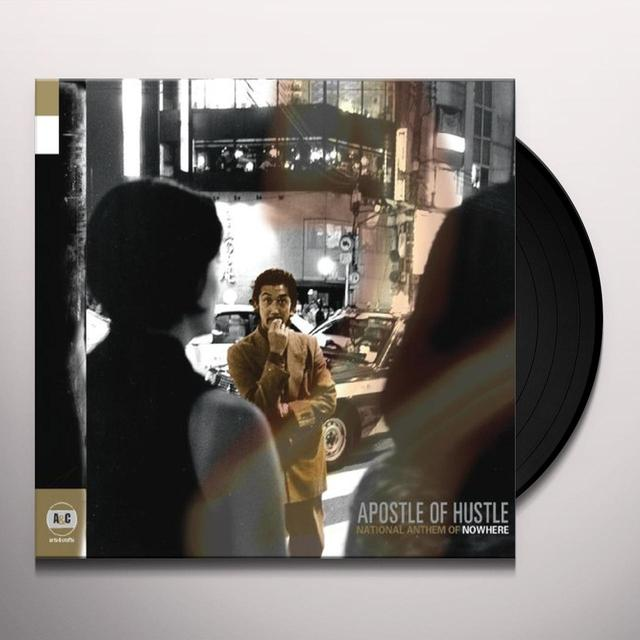 Apostle Of Hustle NATIONAL ANTHEM OF NOWHERE Vinyl Record