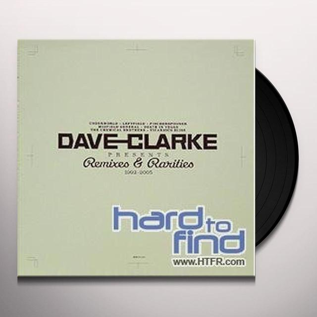 Dave Clarke REMIXES & RARITIES 1992-2005 Vinyl Record