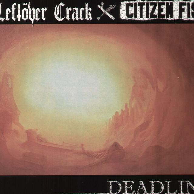 Leftover Crack / Citizen Fish DEADLINE Vinyl Record