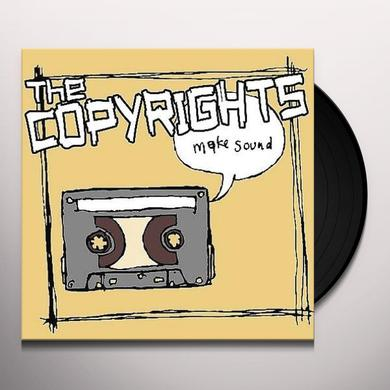 The Copyrights MAKE SOUND Vinyl Record