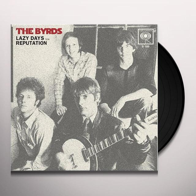 The Byrds LAZY DAYS / REPUTATION Vinyl Record