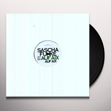 Sascha Funke AUF AIX (EP) Vinyl Record