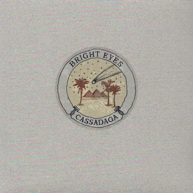 Bright Eyes CASSADAGA Vinyl Record
