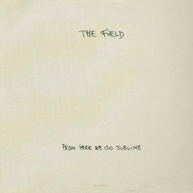 Field FROM HERE WE GO SUBLIME Vinyl Record