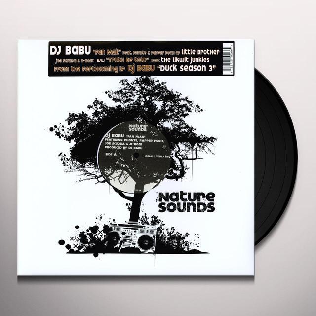 Dj Babu FAN MAIL / TRUTH BE TOLD Vinyl Record