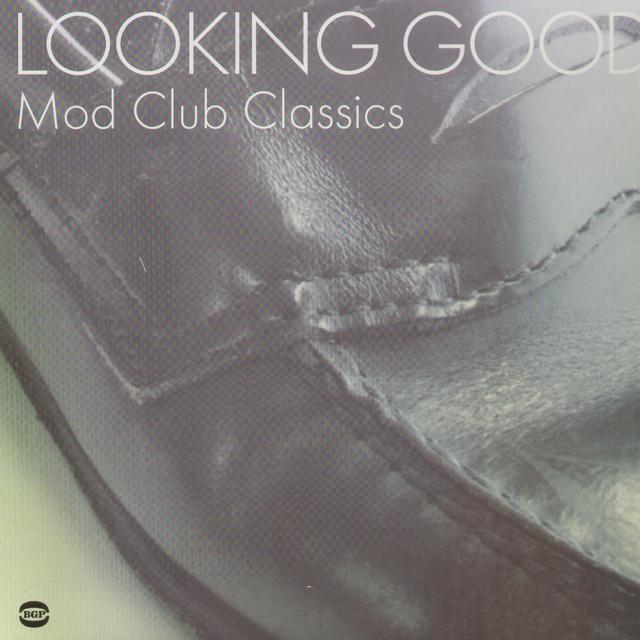 Looking Good: Mod Club Classics / Various (Uk) LOOKING GOOD: MOD CLUB CLASSICS / VARIOUS Vinyl Record
