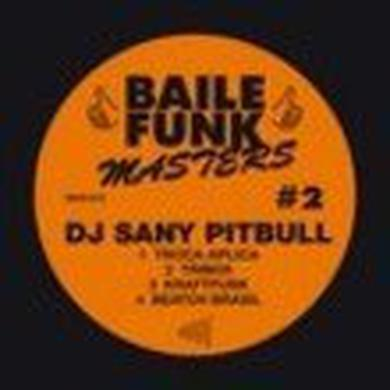 Dj Sany Pitbull BAILE FUNK MASTERS #2 Vinyl Record