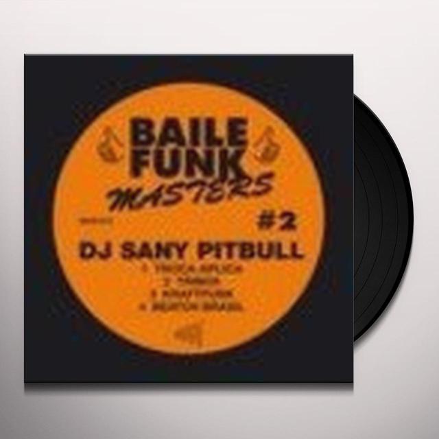 Dj Sany Pitbull BAILE FUNK MASTERS #2 (EP) Vinyl Record