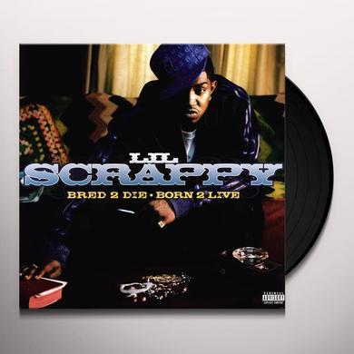 Lil Scrappy BRED 2 DIE BORN 2 LIVE Vinyl Record