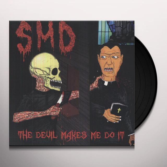 Smd DEVIL MAKES ME DO IT Vinyl Record