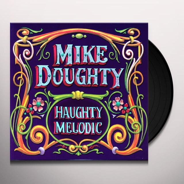 Mike Doughty HAUGHTY MELODIC Vinyl Record