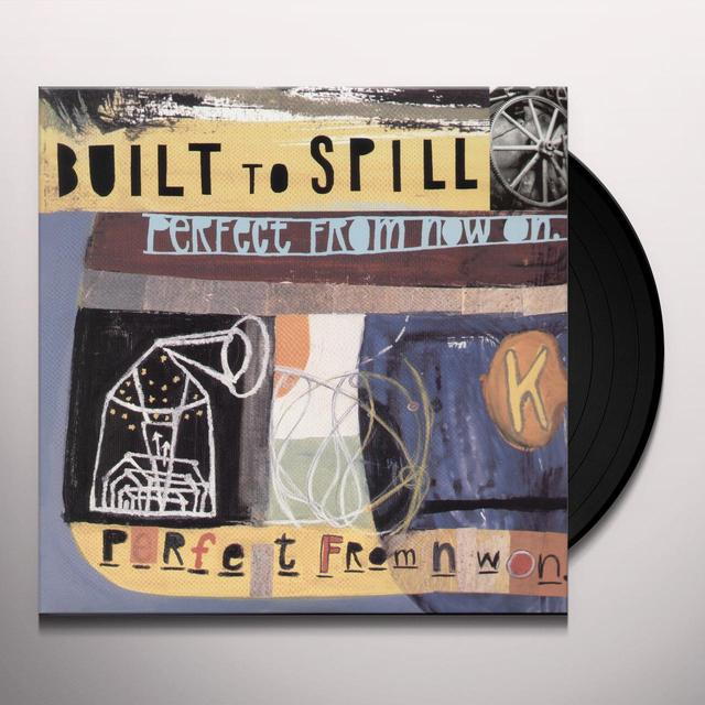 Built To Spill PERFECT FROM NOW ON Vinyl Record