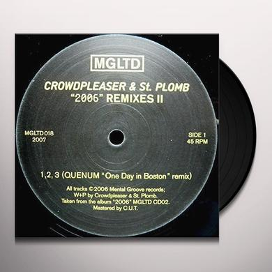 Crowdpleasers & St-Plomb 2006 REMIXES Vinyl Record