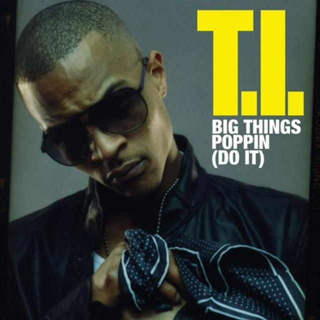 T.I. BIG THINGS POPPIN: DO IT Vinyl Record