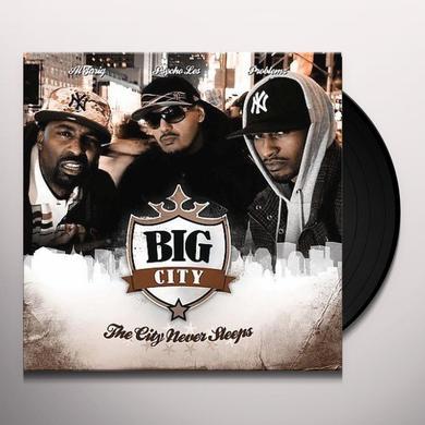 Big City [ Psycho Les / Al Tario / Problemz ] CITY NEVER SLEEPS Vinyl Record