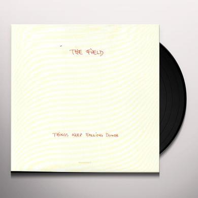 Field THINGS KEEP FALLING DOWN Vinyl Record