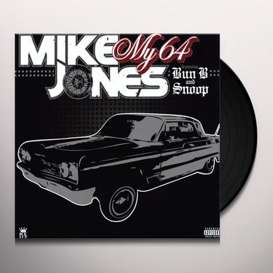 Mike Jones MY 64 / LIKE WHAT I GOT Vinyl Record