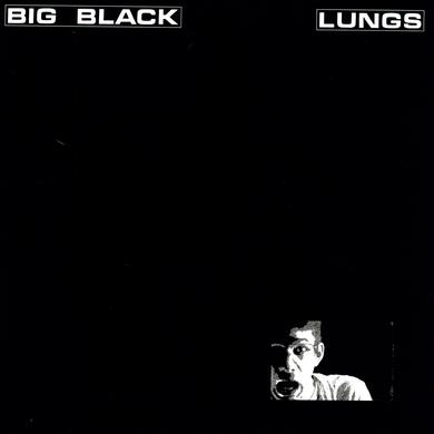 Big Black LUNGS Vinyl Record