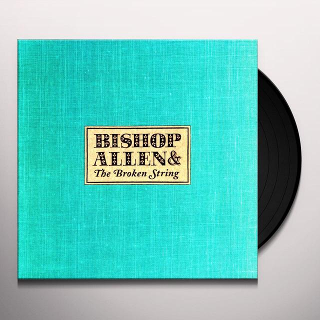 Bishop Allen BROKEN STRING Vinyl Record