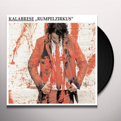 Kalabrese RUMPELZIRKUS Vinyl Record