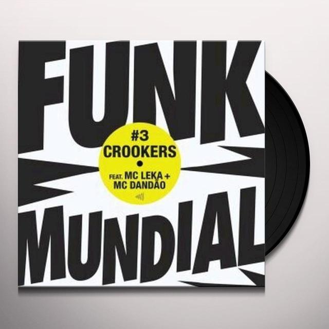 Crookers DUNK MUNDIAL 3 (EP) Vinyl Record
