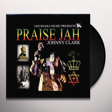 Johnny Clarke PRAISE JAH Vinyl Record