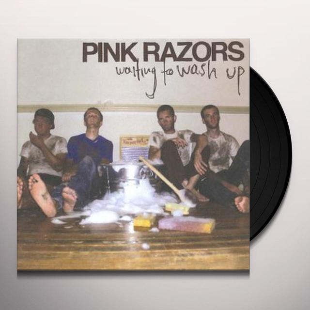 Pink Razors WAITING TO WASH UP Vinyl Record
