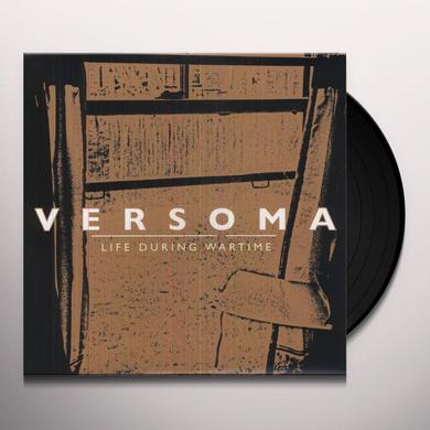 Versoma LIFE DURING WARTIME Vinyl Record