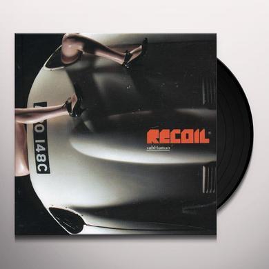 Recoil SUBHUMAN Vinyl Record