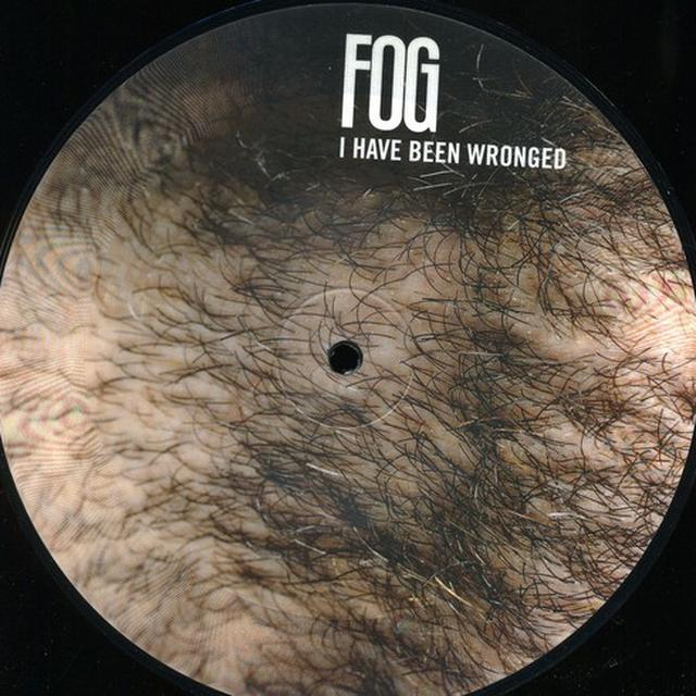 Fog I HAVE BEEN WRONGED Vinyl Record