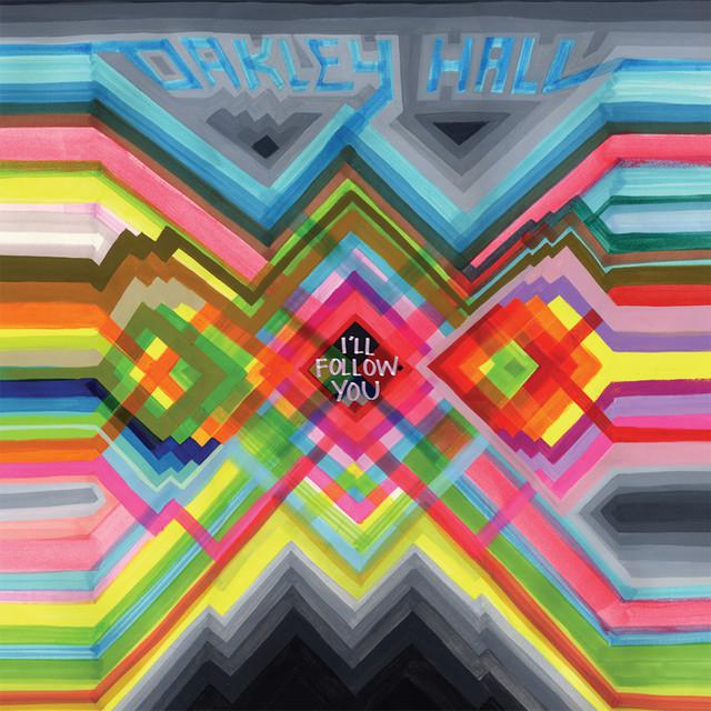Oakley Hall I'LL FOLLOW YOU Vinyl Record