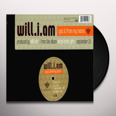 Will I Am I GOT IT FROM MY MAMA (X4) Vinyl Record