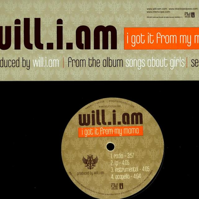 Will I Am I GOT IT FROM MY MAMA (X4) Vinyl Record