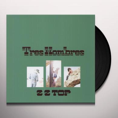 ZZ Top TRES HOMBRES Vinyl Record - 180 Gram Pressing