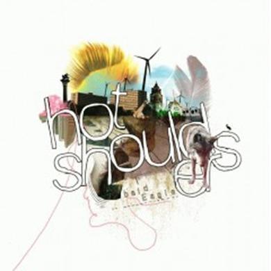 Bald Eagle HOT SHOULDERS (Vinyl)