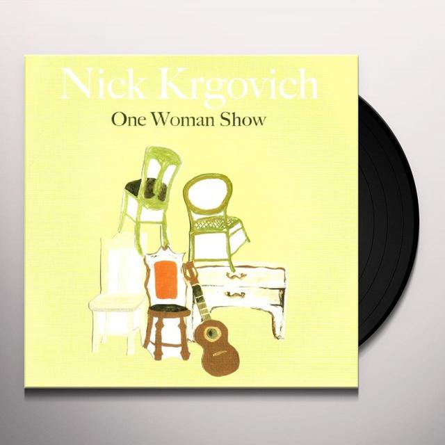 Nick Krgovich ONE WOMAN SHOW Vinyl Record