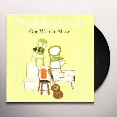 Nick Krgovich ONE WOMAN SHOW Vinyl Record