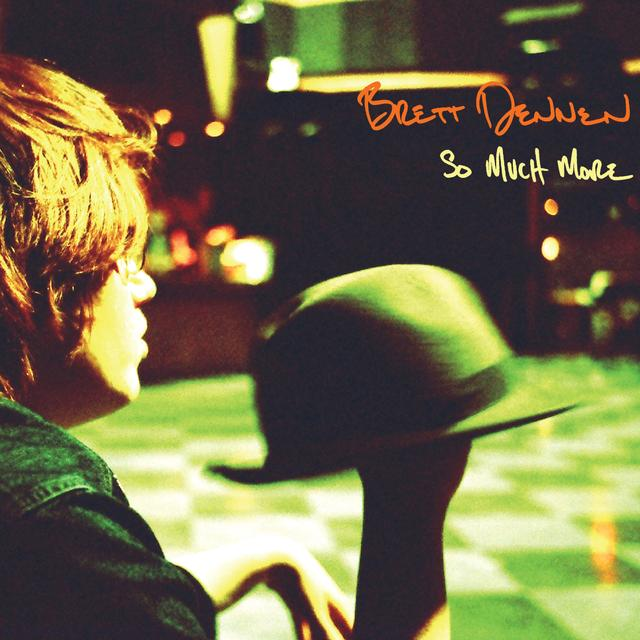 Brett Dennen SO MUCH MORE Vinyl Record