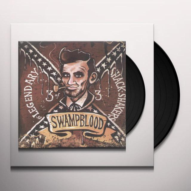 The Legendary Shack Shakers SWAMPBLOOD Vinyl Record