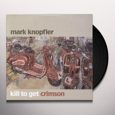 Mark Knopfler KILL TO GET CRIMSON Vinyl Record