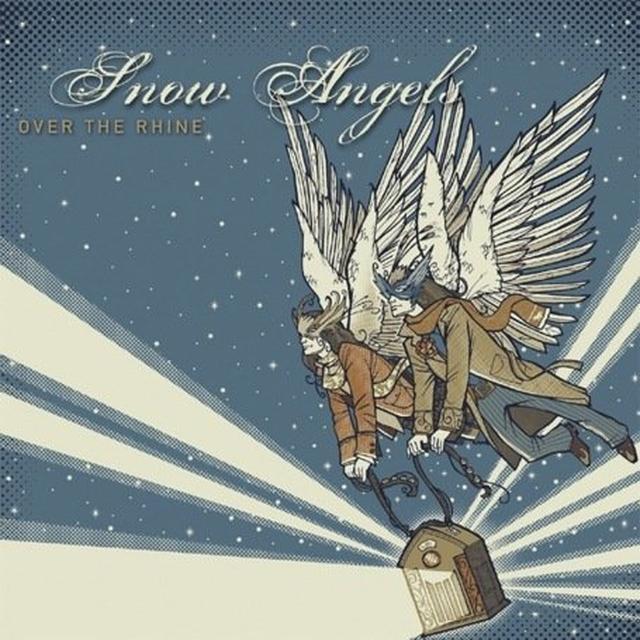 Over The Rhine SNOW ANGELS Vinyl Record