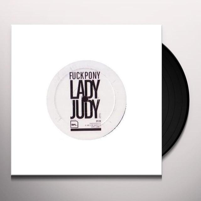 Fuckpony / Matthew Styles / James Jones LADY JUDY Vinyl Record
