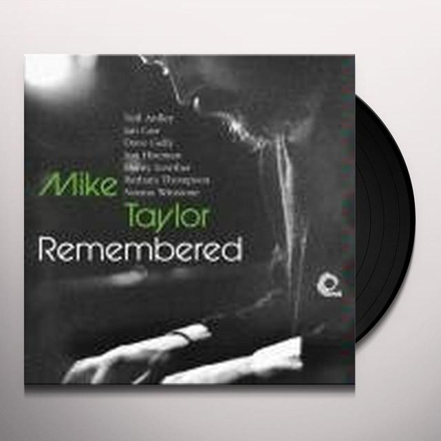 Neil Ardley / Ian Carr / Dave Gelly / Jon Hiseman MIKE TAYLOR REMEMBERED Vinyl Record